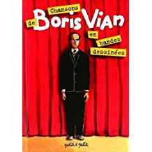 Chansons de Boris Vian en bandes dessinées [ancienne édition]