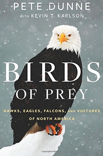 Birds of Prey: Hawks, Eagles, Falcons, and Vultures of North America cover