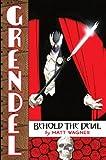 Grendel Behold the Devil (Grendel (Graphic Novels))