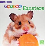 Caring for Hamsters: A 4D Book (Expert Pet Care)