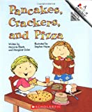 Pancakes, Crackers, and Pizza, Marjorie Eberts and Margaret Gisler, 0516420631