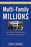 Multi-Family Millions: How Anyone Can RepositionApartments for Big Profits