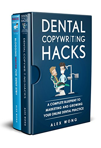 Dental Marketing Hacks: 2 Book Bundle - Dental Copywriting Hacks & Blogging Hacks For Dentistry