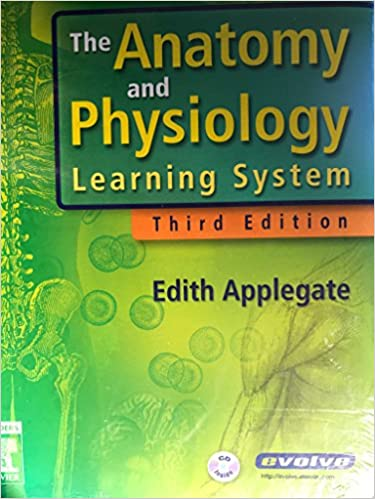 The Anatomy and Physiology Learning System - Text and Study Guide ...