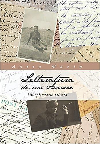 Book Letteratura Di Un Amore: Un Epistolario Salvato