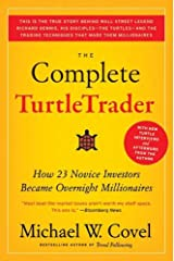 The Complete TurtleTrader: How 23 Novice Investors Became Overnight Millionaires Kindle Edition