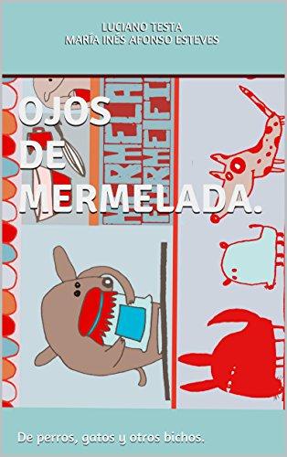 De perros, gatos y otros bichos. (Spanish Edition