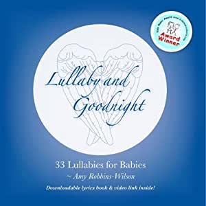 Lullaby and Goodnight - 33 Lullabies for Babies