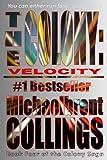 The Colony: Velocity (The Colony, Vol. 4)