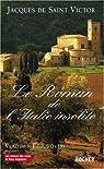 Le Roman de l'Italie insolite par Saint-Victor