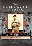 img - for The Hollywood Stars (CA) (Images of Baseball) book / textbook / text book