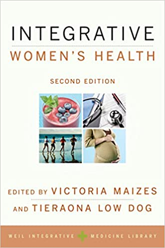 Integrative Womens Health (WEIL INTEGRATIVE MEDICINE LIBRARY)