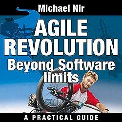 Agile Project Management: Agile Revolution, Beyond Software Limits