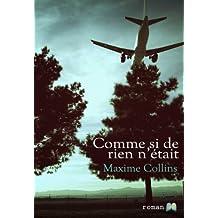 Comme si de rien n'était (French Edition)