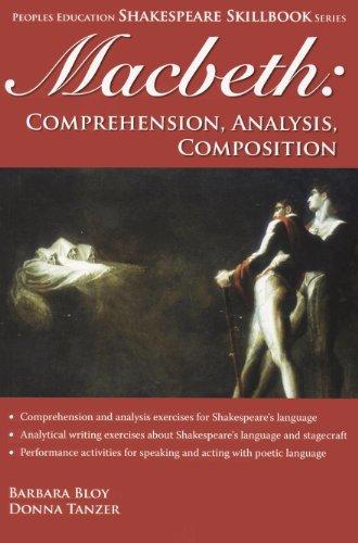 Macbeth: Comprehension, Analysis, Composition (Shakespeare Skillbook Series)