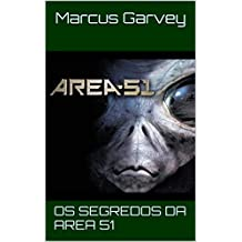 Os Segredos da Area 51 (Portuguese Edition)