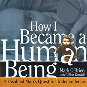 How I Became a Human Being Audiobook