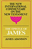 Commentary on the Epistle of James, Adamson, James, 0802823777