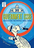Government Issue: Comics for the People, 1940s-2000s