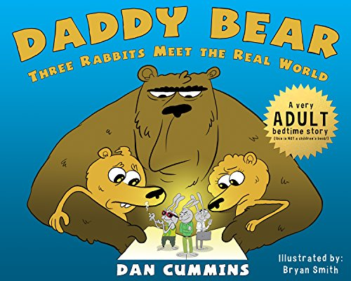 Daddy Bear: Three Rabbits Meet the Real World
