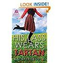 His Lass Wears Tartan (Baillie Castle Book 2)