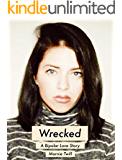 Wrecked - A Bipolar Love Story