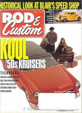 (ROD & CUSTOM Magazine July 2000 Volume 34 No. 7 (R&C, Roadster, Historical look at Blair's speed shop, Kool '50s)