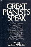 Great Pianists Speak With Adele Marcus