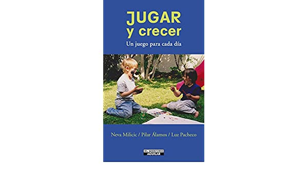 Un juego para cada día (Spanish Edition) eBook: Neva Milicic: Kindle Store