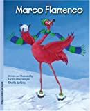 Marco Flamingo/Marco Flamenco, Sheila Jarkins, 0979446252