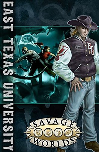 East Texas University  Savage Worlds  Softcover  S2p10310