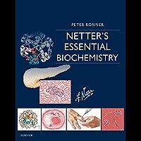 Netter's Essential Biochemistry (Netter Basic Science)