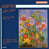 Alwyn: Chamber Works, Vol.1
