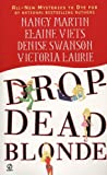 Front cover for the book Drop-Dead Blonde by Nancy Martin