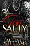 Too Salty: Ain't a Damn Thang Changed (Part 6): A Ghetto Soap Opera