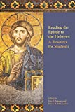 img - for Reading the Epistle to the Hebrews: A Resource for Students (Society of Biblical Literature Resources for Biblical Study) book / textbook / text book