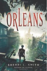 Orleans by Sherri L. Smith (2013-03-07)