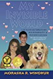 My Invisible World: Life With My Brother, His Disability and His Service Dog