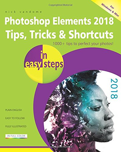 photoshop-elements-2018-tips-tricks-shortcuts-in-easy-steps