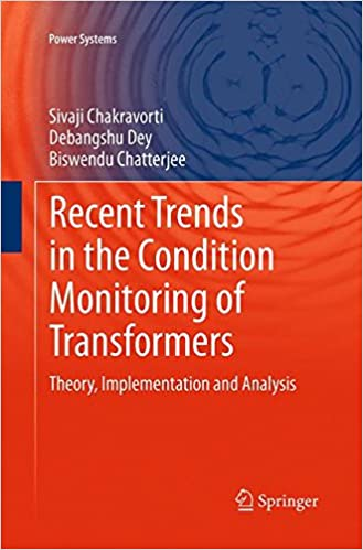 Recent Trends in the Condition Monitoring of Transformers: Theory, Implementation and Analysis (Power Systems)