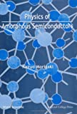 img - for Physics Amorphous Semiconductors book / textbook / text book