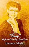 """Teeny"": Professional Wrestlings Grand Dame"
