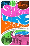 img - for The Sixties Unplugged: A Kaleidoscopic History of a Disorderly Decade book / textbook / text book
