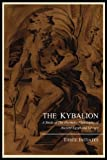The Kybalion; a Study of the Hermetic Philosophy of Ancient Egypt and Greece, by Three Initiates, Three Initiates, 1614270317