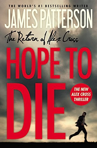 By James Patterson Hope to Die (Alex Cross) (Lrg) [Hardcover]