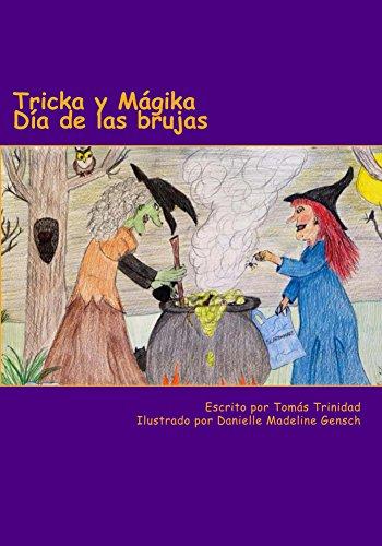 Tricka y Mágika  Día de las Brujas (Spanish Edition) -