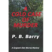 A COLD CASE OF MURDER: (Sergeant Alan Murray series)