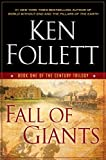 Book cover from Fall of Giants (The Century Trilogy, Book One) by Ken Follett