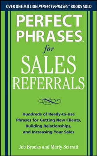 Perfect Phrases Sales Referrals Ready Pdf A84ab3e5a Mk 55