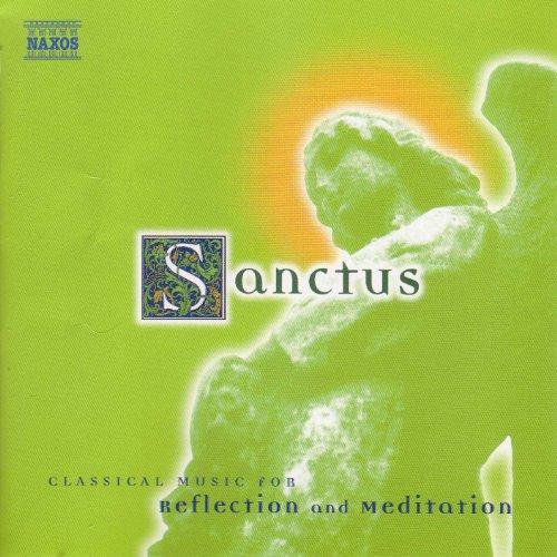 Sanctus: Classical Music for R...